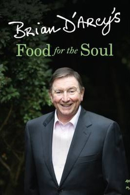 D'Arcy, Brian / Brian D'Arcy's Food for the Soul (Large Paperback)