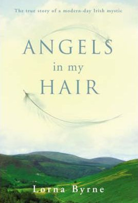 Byrne, Lorna / Angels in My Hair (Large Paperback)