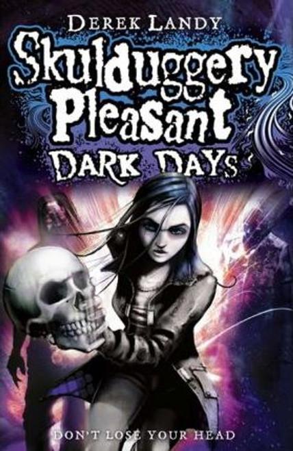 Landy, Derek / Skulduggery Pleasant : Dark Days (Large Paperback) ( Skulduggery Book 4 )