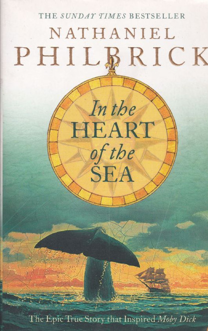 Philbrick, Nathaniel / In the Heart of the Sea