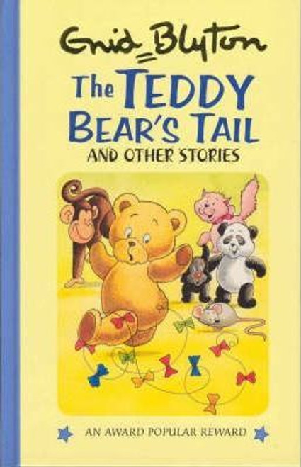 Blyton, Enid / The Teddy Bear's Tail and Other Stories (Hardback)