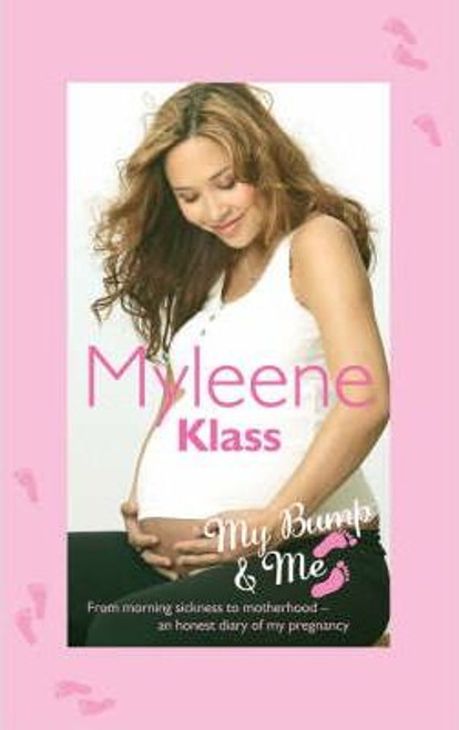 Klass, Myleene / My Bump and Me (Hardback)