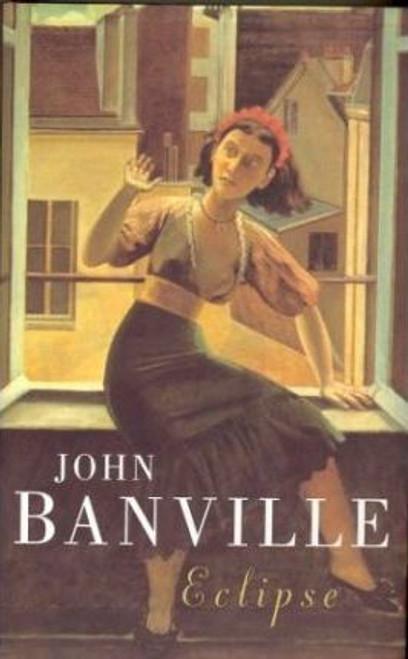 Banville, John / Eclipse (Hardback)