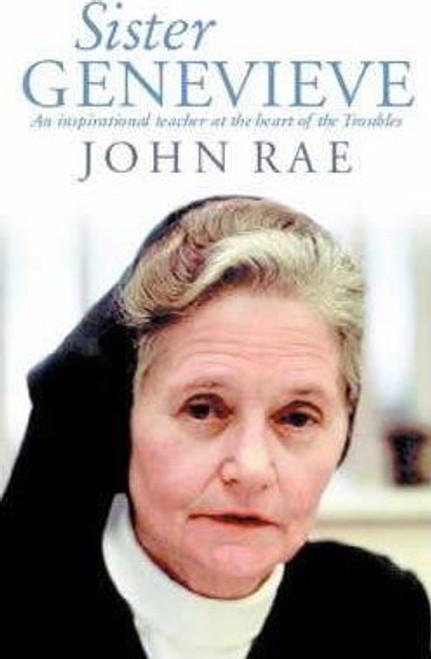 Rae, John / Sister Genevieve (Hardback)