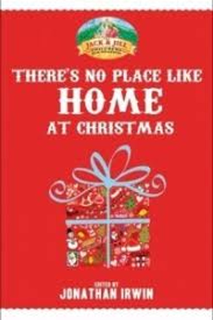 Irwin, Jonathan / There's No Place Like Home at Christmas : Stories in Aid of The Jack and Jill Foundation (Hardback)