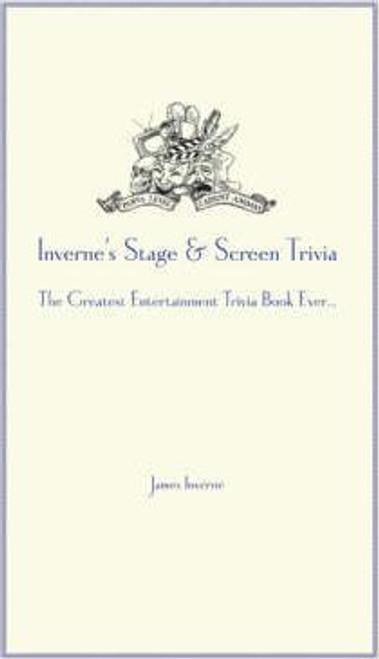 Inverne, James / Inverne's Stage and Screen Trivia (Hardback)