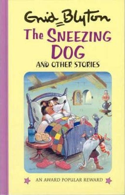 Blyton, Enid / The Sneezing Dog and Other Stories (Hardback)