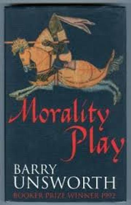 Unsworth, Barry / Morality Play (Hardback)
