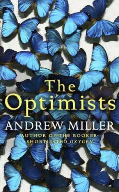 Miller, Andrew / The Optimists (Hardback)