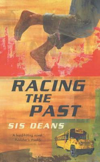Deans, Sis / Racing The Past (Large Paperback)