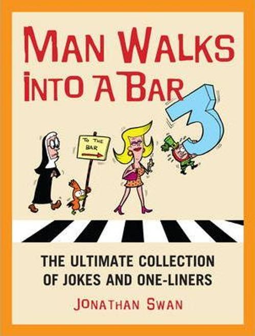 Swan, Jonathan / A Man Walks Into a Bar 3 (Medium Paperback)
