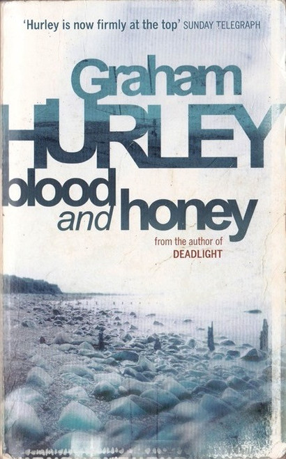 Hurley, Graham / Blood and Honey
