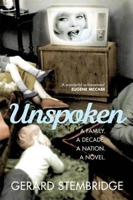 Stembridge, Gerard / Unspoken (Large Paperback)