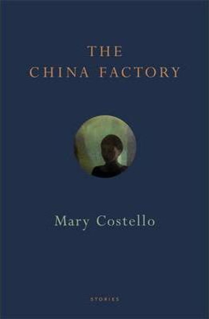 Costello, Mary / The China Factory (Large Paperback)