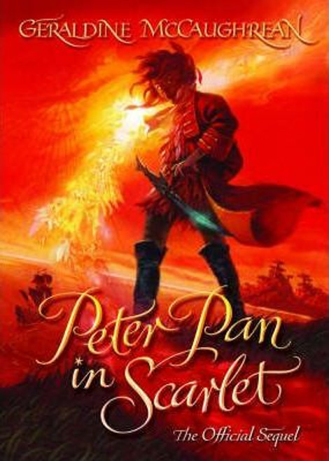 McCaughrean, Geraldine / Peter Pan in Scarlet (Large Paperback)