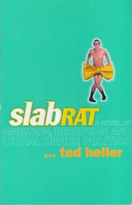 Heller, Ted / Slab Rat (Large Paperback)