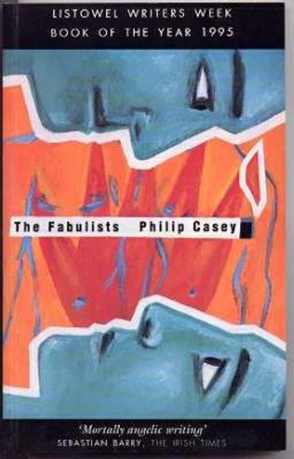 Casey, Peter / The Fabulists (Medium Paperback)