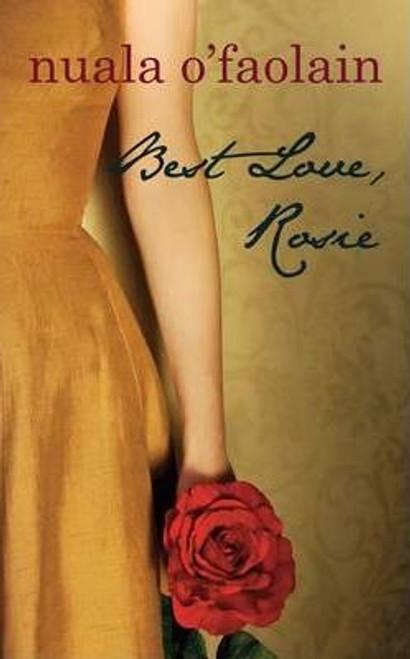 O'Faolain, Nuala / Best Love, Rosie (Large Paperback)