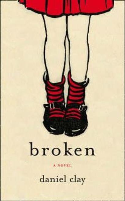 Clay, Daniel / Broken (Medium Paperback)