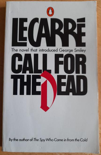 Le Carré, John - Call for the Dead - 1983 PB  ( Originally 1961 )  - Smiley