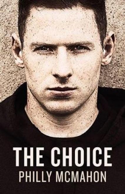 McMahon, Philly / The Choice (Hardback)