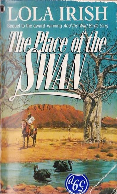 Irish, Lola / The Place of the Swan