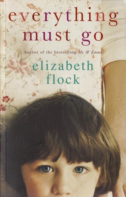 Flock, Elizabeth / Everything Must Go