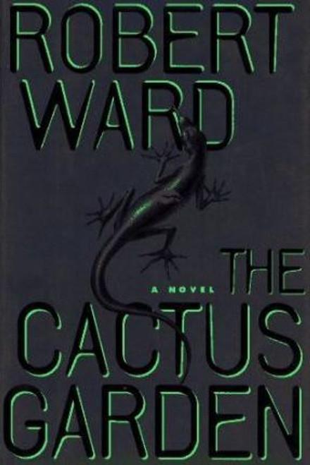 Ward, Robert / The Cactus Garden (Hardback)