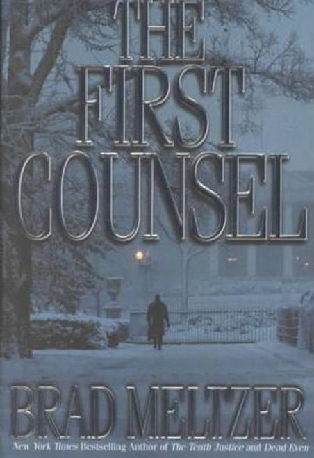 Meltzer, Brad / The First Counsel (Hardback)