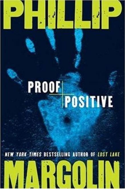 Margolin, Phillip / Proof Positive (Hardback)