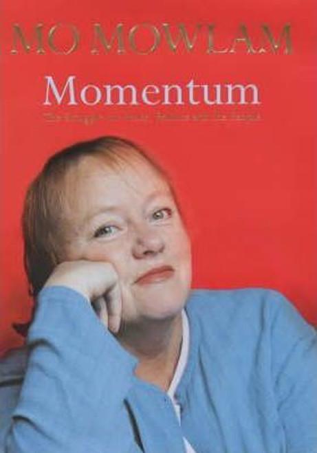 Mowlam, Mo / Momentum : The Struggle for Peace, Politics and the People (Hardback)