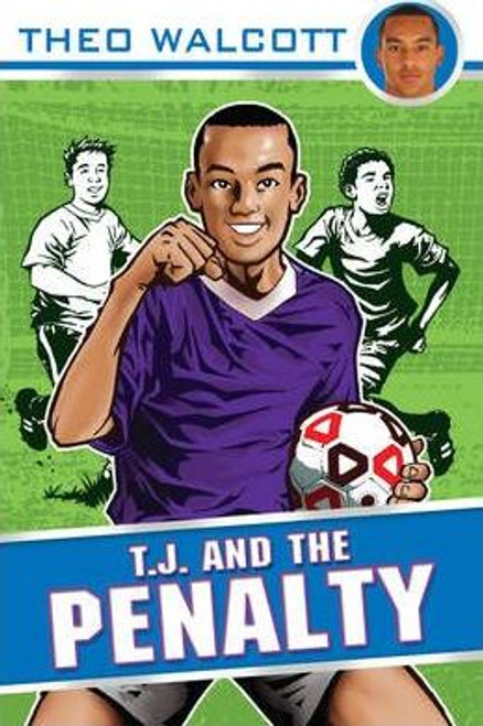 Walcott, Theo / T.J. and the Penalty