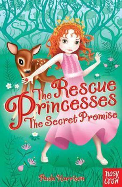 Harrison, Paula / The Rescue Princesses: The Secret Promise