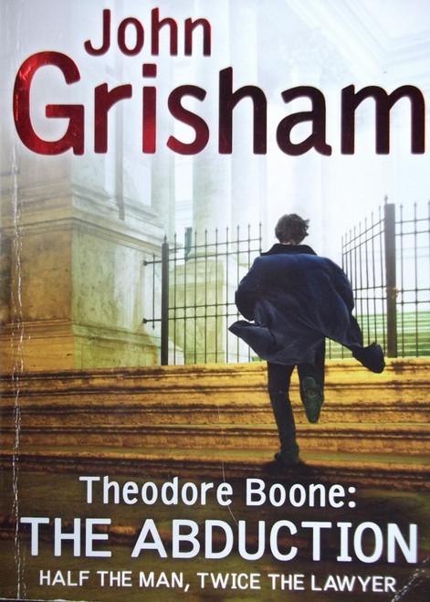 Grisham, John / Theodore Boone: The Abduction