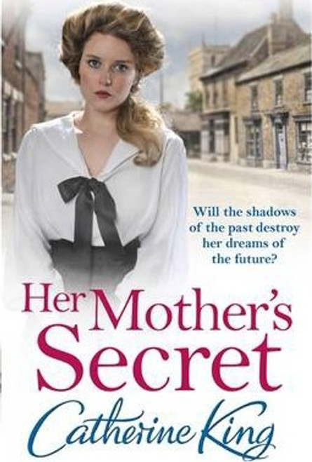 King, Catherine / Her Mother's Secret