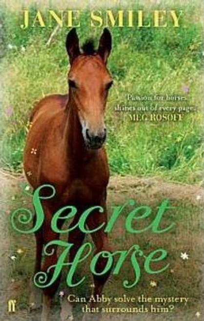 Smiley, Jane / Secret Horse