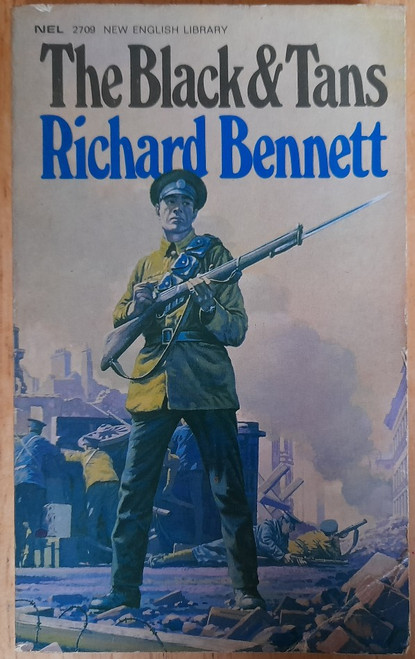 Bennett, Richard - The Black & Tans - Vintage PB NEL Ed, 1970 - War of Independence