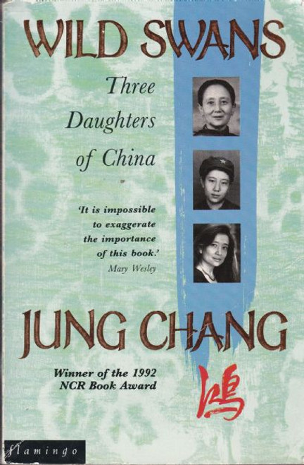 Chang, Jung / Wild Swans Three Daughters of China