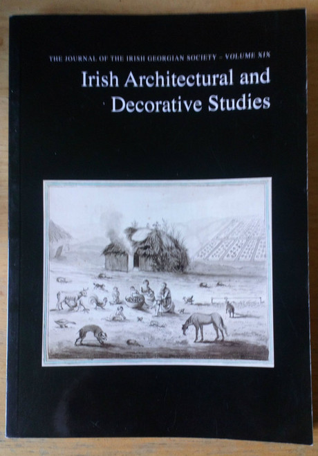 Irish Georgian Society - Irish Architectural & Decorative Studies Journal, Vol 19, 2016