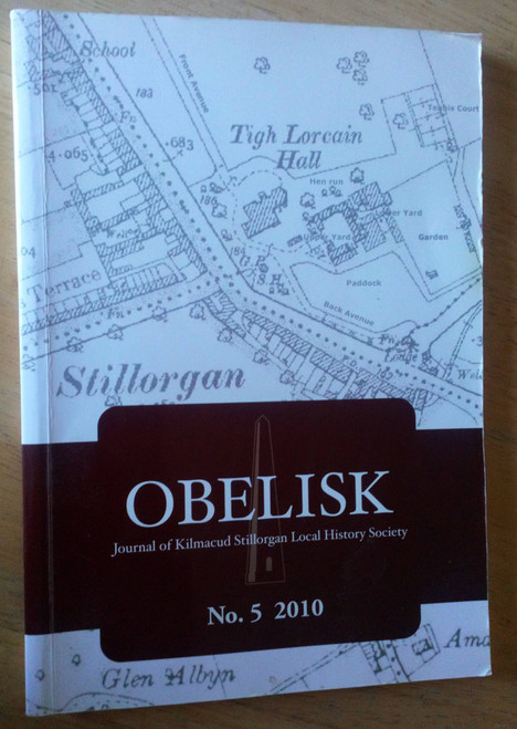 Obelisk - Journal of Kilmacud & Stillorgan History Society 2010 - Issue 5 Dublin