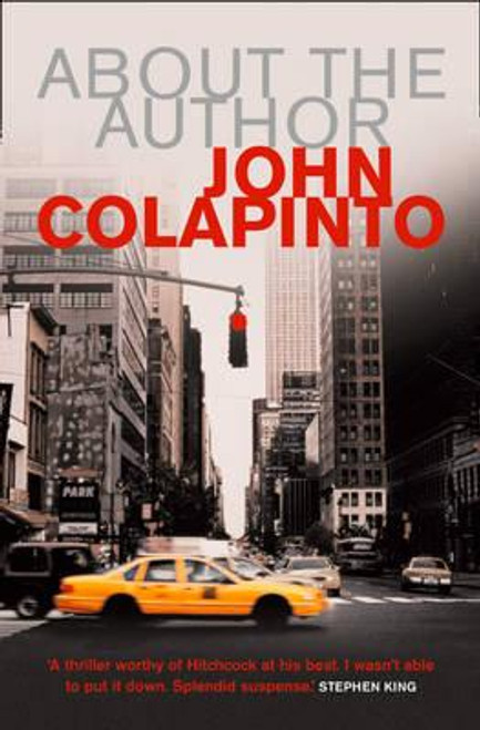 Colapinto, John / About the Author