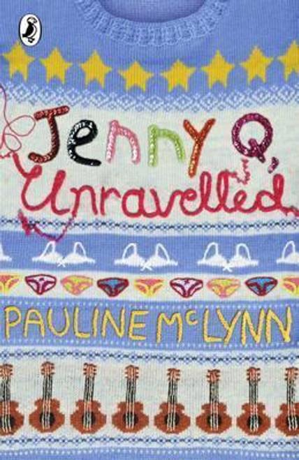 McLynn, Pauline / Jenny Q, Unravelled!