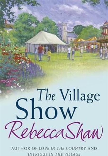Shaw, Rebecca / The Village Show