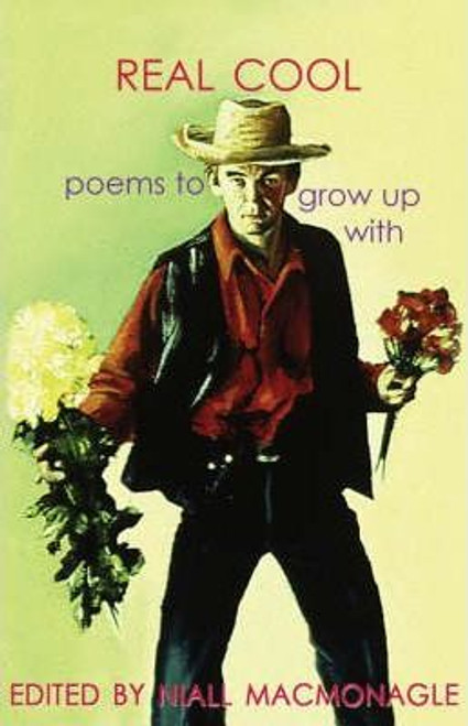 MacMonagle, Niall / Real Cool : Poems to Grow Up with