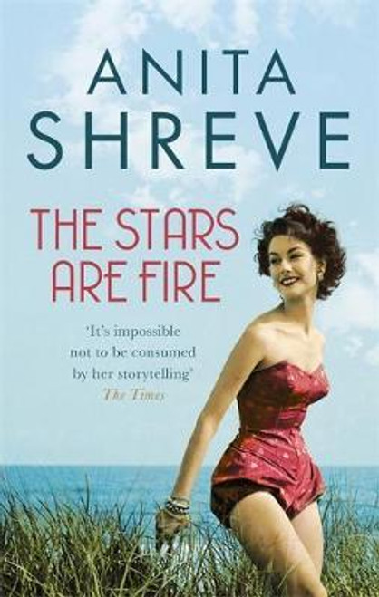 Shreve, Anita / The Stars are Fire
