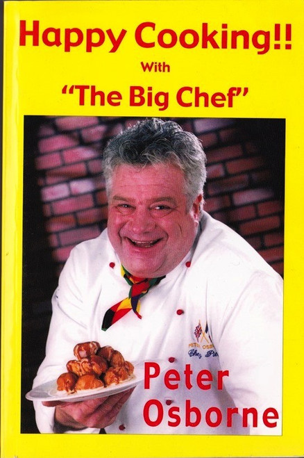 Happy Cooking with the Big Chef - Peter Osborne