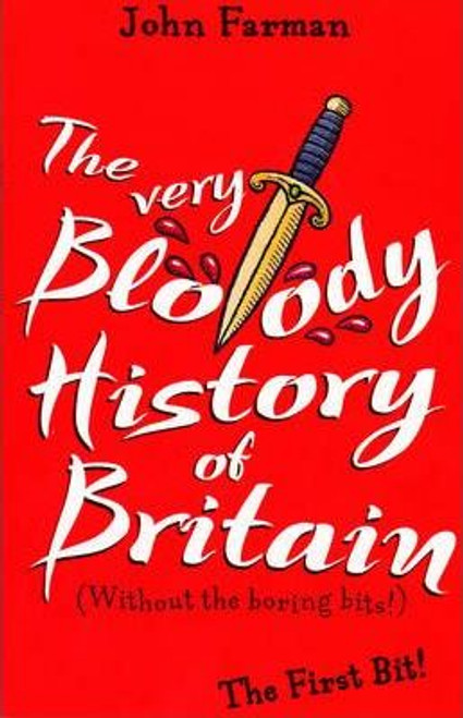 Farman, John / Very Bloody History Of Britain