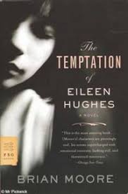 Moore, Brian / The Temptation of Eileen Hughes