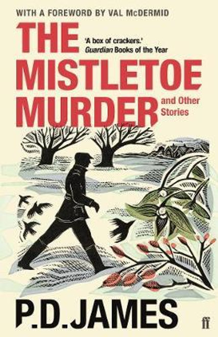 James, P. D. / The Mistletoe Murder and Other Stories