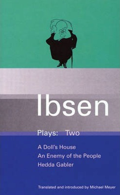 Ibsen, Henrik / Ibsen Plays: Doll's House, An Enemy of the People, Hedda Gabler v.2